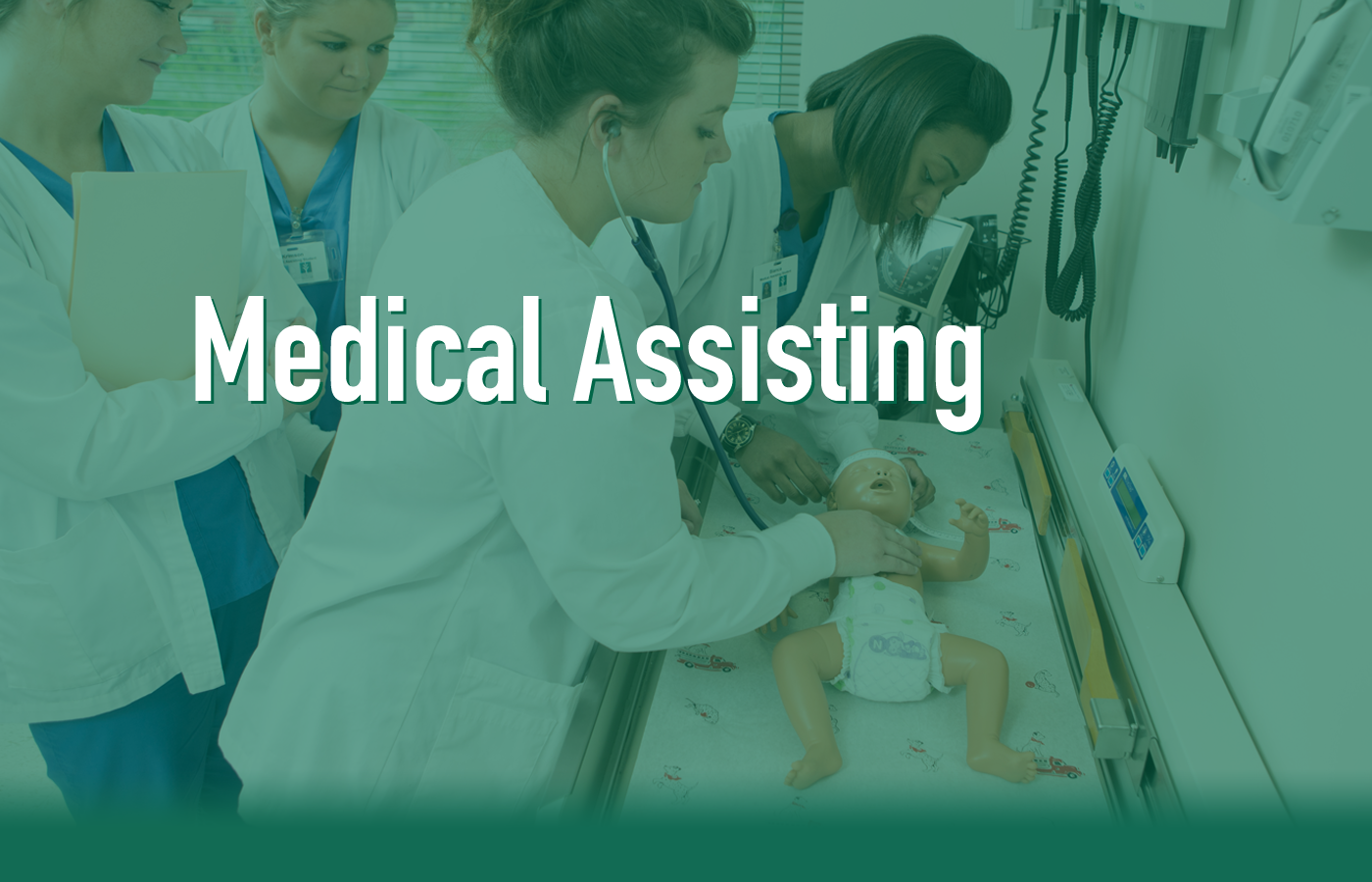 INTERESTED IN A CAREER IN MEDICAL ASSISTING?