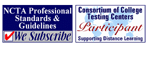 Testing Services - NCTA Professional Standards & Guidelines and Consortium of College Testing Centers Participant